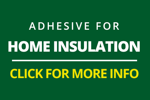 Adhesive-for-Home-Insulation-Assembly